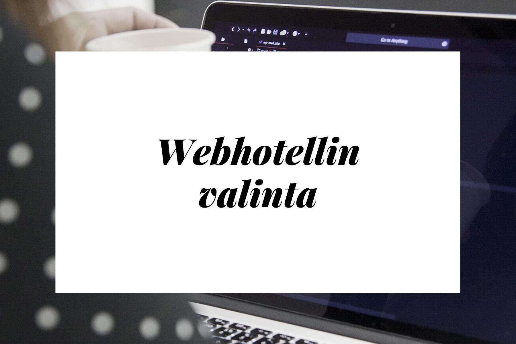 Webhotellin valinta